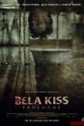 Бела Кисс: Пролог (фильм)