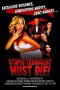 Глупые подростки должны умереть (фильм)