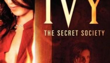Ядовитый плющ: Секретное общество. Постеры