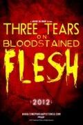 Три слезы на окровавленной плоти