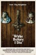 Проснись перед моей смертью (фильм)
