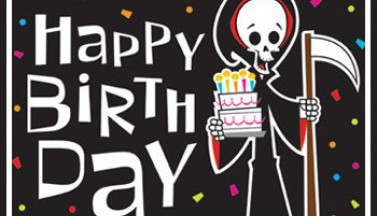 Happy Birthday From Death