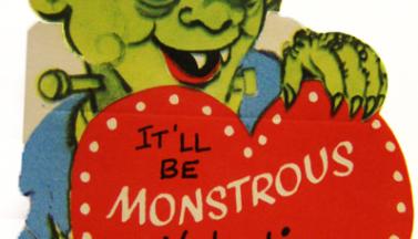 I'll Be Monstrous Valentine