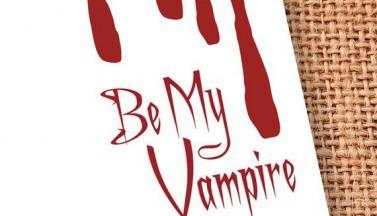 Be My Vampire