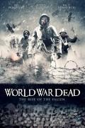 Мировая война мертвецов: Восстание падших