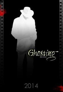 Ghosting /2014/ (фильм)