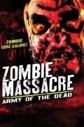 Резня зомби: Армия мертвецов (фильм)