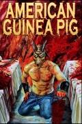 Американская подопытная свинка: Букет из кишок и крови