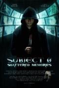 Субъект 0: Разрушенные воспоминания