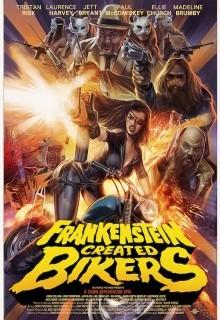 Франкенштейн создал байкеров