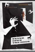 Никогда не открывай дверь