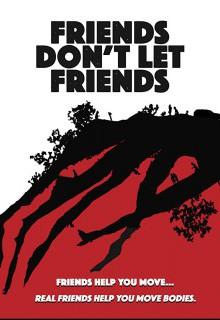 Друзья не бросают друзей