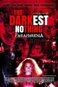 Самое темное ничто: Парафрения