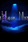 Shadow Mist