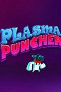 Plasma Puncher