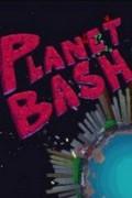 Planet Bash