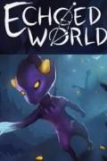 Echoed World