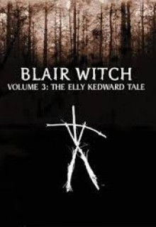 Blair Witch Project: Episode 3 - Elly Kedward Tale