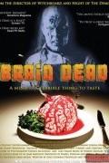 Мертвый мозг /2007/ (фильм)