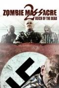 Резня зомби 2: Рейх живых мертвецов